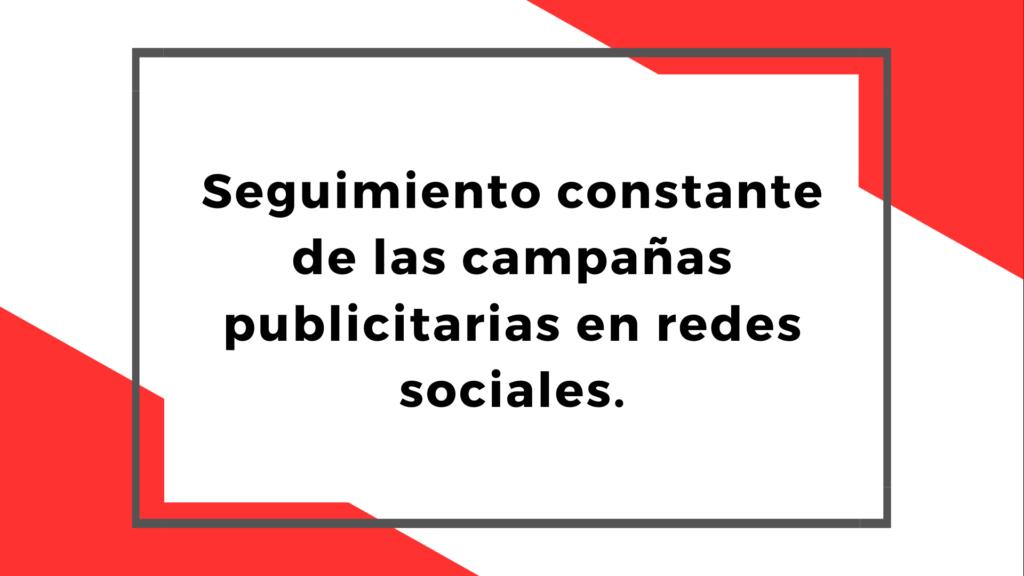 Seguimiento Constante de las Campañas Publicitarias en redes sociales